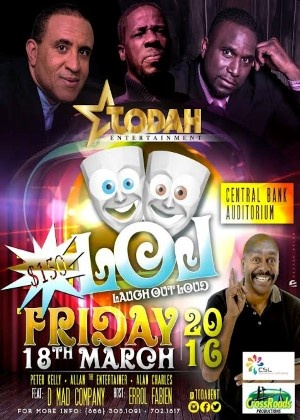 Todah Entertainment presents Laugh Out Loud Comedy Night Special direct from Trinidad