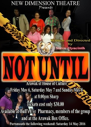 New Dimension Theatre presents - NOT UNTIL
