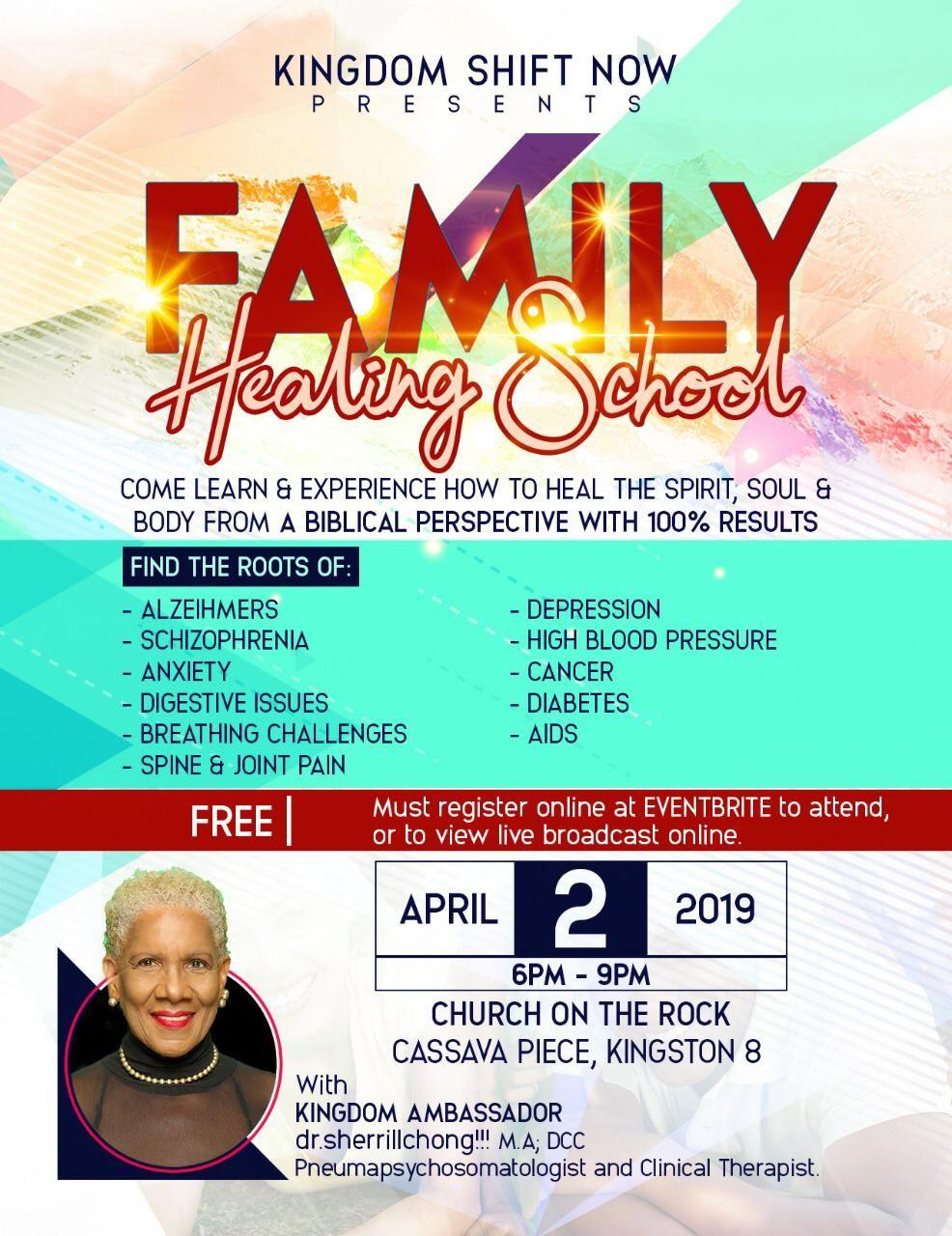 KINGDOM SHIFT NOW Presents FAMILY Healing School