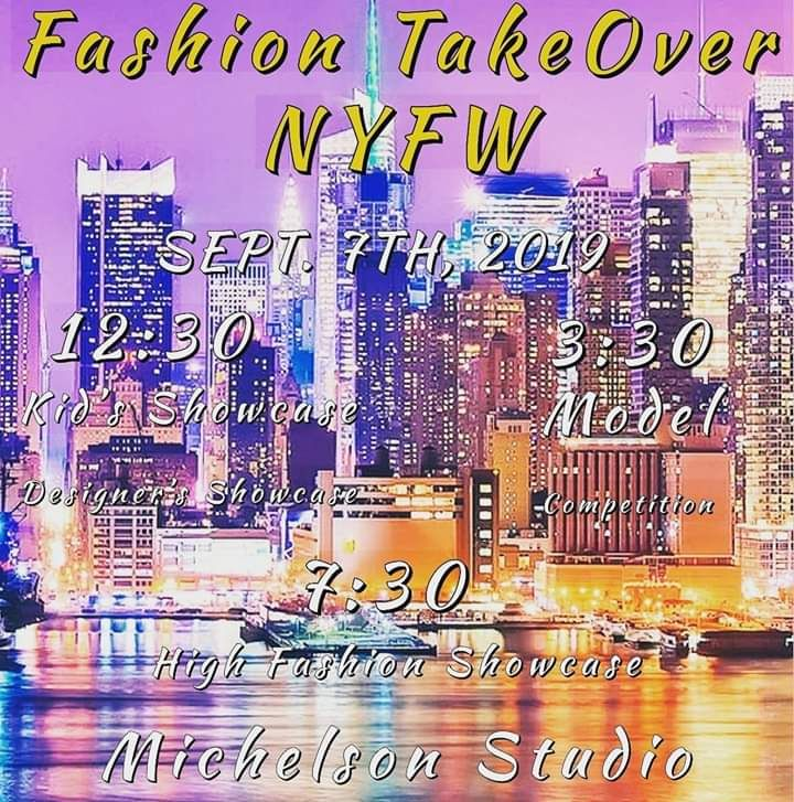 Fashion Take Over NYFW 2019