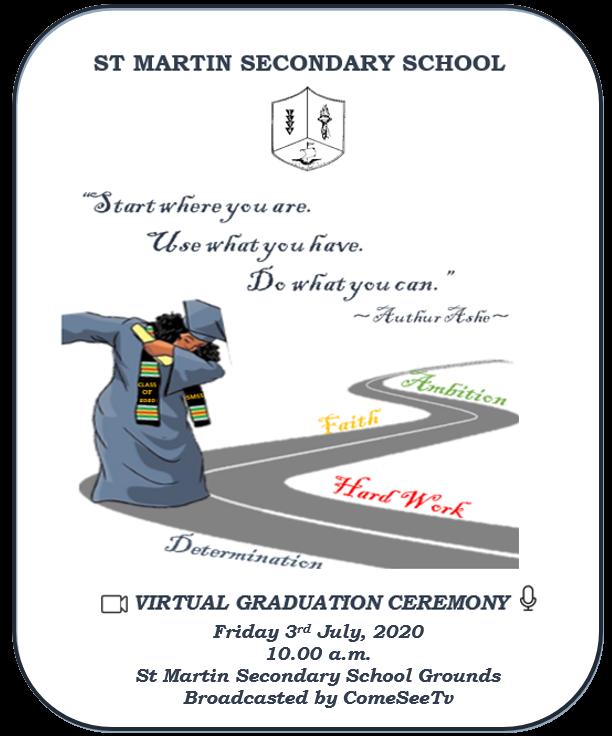 St Martin Secondary School Virtual Graduation Ceremony 2020