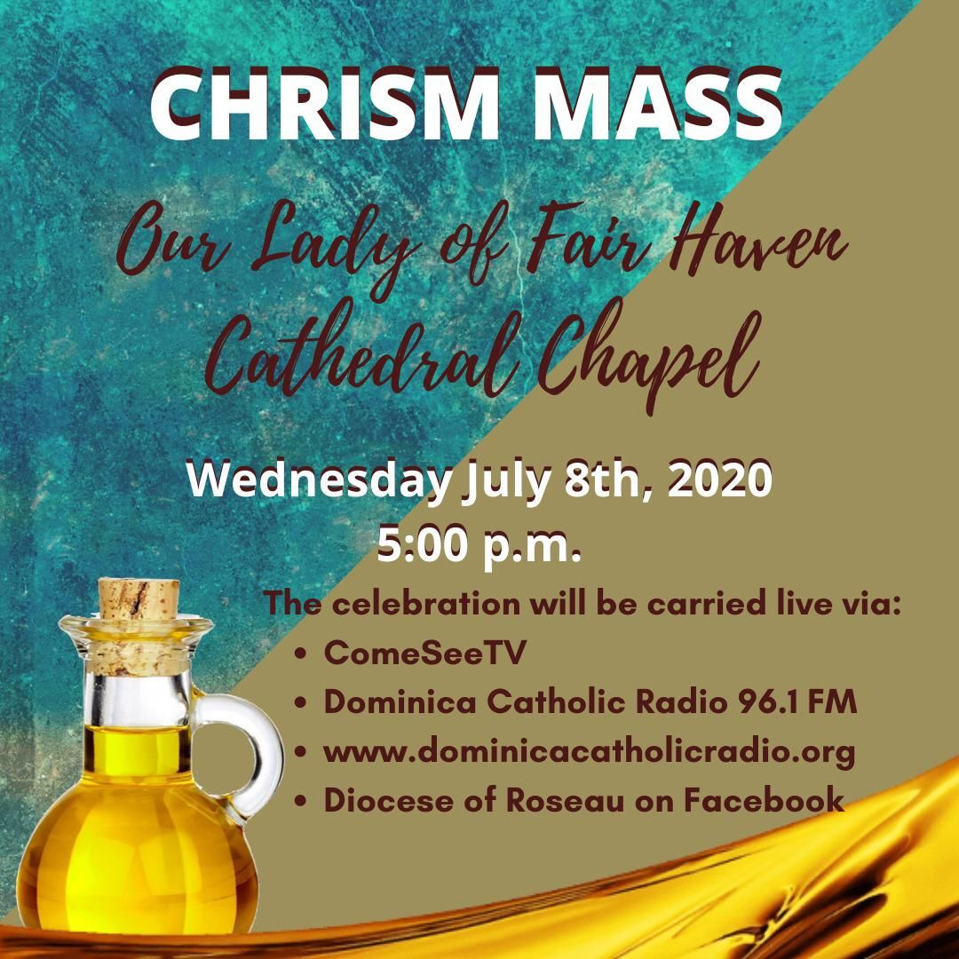 Chrism Mass 2020 from Roseau Cathedral Chapel on July 8th, 2020 from 5 pm