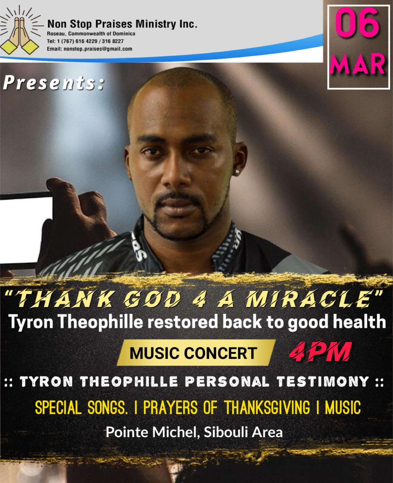Nonstop Praises Ministry Inc presents - Thank God for a Miracle - Tyron Theophile restored back to good health, 6th March 2021