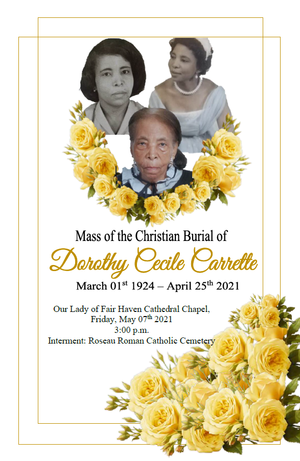 Mass of Christian Burial of Dorothy Cecile Carrette, 07 May, 2021