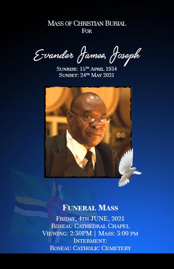 Mass of Christian Burial for Evander James Joseph, 04 June 2021