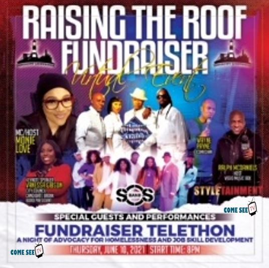 Inner City Light House presents Raising the Roof Fundraiser in collaboration with ComeSeeTv USA!