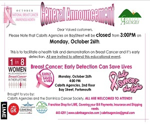 '''Cabrits Agencies Dominica presents - Breast Cancer Awareness: Early Detection is the best Protection'''