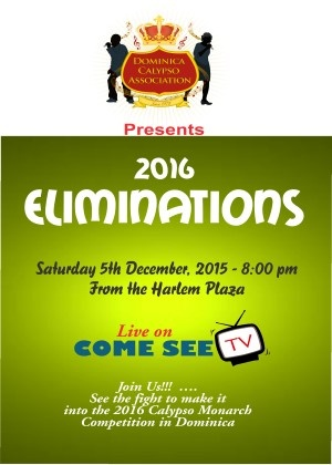 Dominica 2016 Calypso Monarch Eliminations Live
