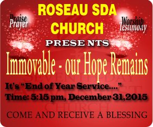 Roseau SDA presents End of Year Service 2015 Live